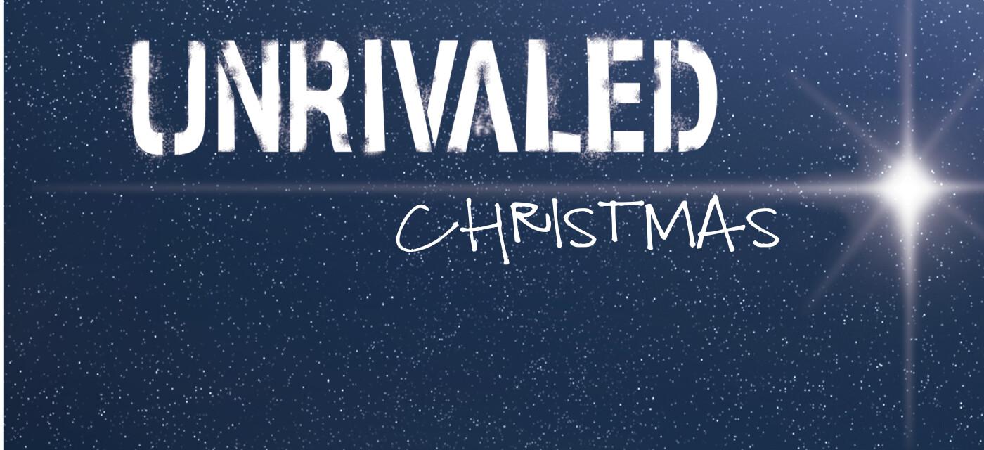 Unrivaled Christmas